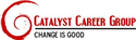 Catalyst Career Group Jobs