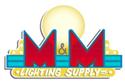 M & M Lighting Supply, Inc.