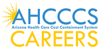 Arizona Health Care Cost Containment System (AHCCCS) Jobs
