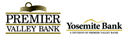 Premier Valley Bank & Yosemite Bank