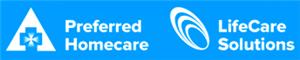 Preferred Homecare/LifeCare Solutions